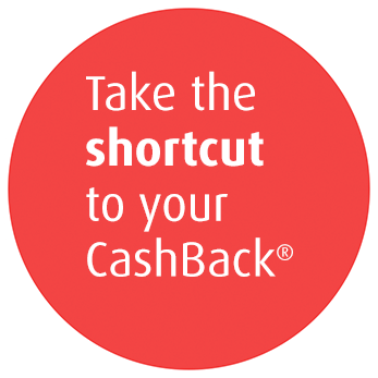 Take the shortcut to your Cashback